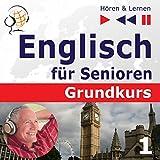 Mensch und Familie: Englisch für Senioren - Grundkurs (Hören & Lernen)