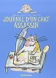 Le chat assassin : Journal d'un chat assassin