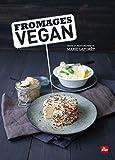 Telecharger Livres Fromages vegan (PDF,EPUB,MOBI) gratuits en Francaise