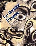 Le Dernier Picasso, 1953-1973