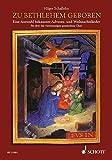 Zu Bethlehem geboren: Eine Auswahl bekannter Advents- und Weihnachtslieder. gemischter Chor a cappella. Chorpartitur - Hilger Schallehn