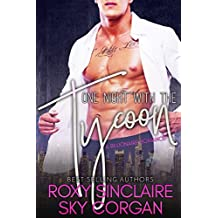 One Night With The Tycoon: A Billionaire Romance (Billionaire's One Night Book 1) (English Edition)