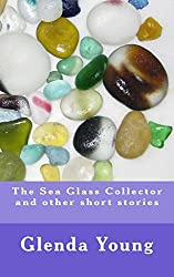 The Sea Glass Collector and other short stories