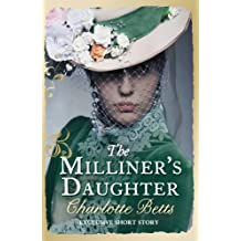The Milliner's Daughter: A Short Story