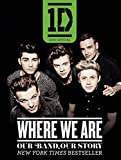 One Direction: Where We Are; Our Band, Our Story: 100% Official