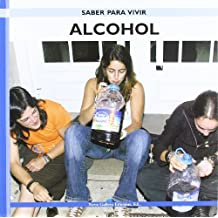 Alcohol - saber para vivir - (Saber Para Vivir/Learning to Live)