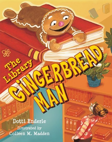 The Library Gingerbread Man by Dotti Enderle (2010-01-01)