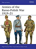 Armies of the Russo-Polish War 1919-21 (Men-at-Arms, Band 497)