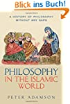 Philosophy in the Islamic World: A hi...