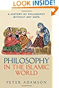 #8: Philosophy in the Islamic World: A history of philosophy without any gaps, Volume 3