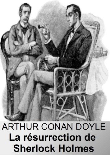 La Résurrection de Sherlock Holmes par Arthur Conan Doyle