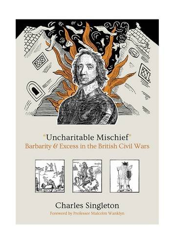 Uncharitable Mischief: Barbarity & Excess in the British