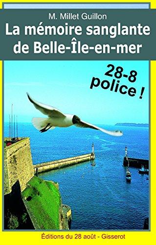 La Mémoire sanglante de Belle Île en mer