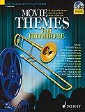 Movie Themes for Trombone: 12 unvergessliche Melodien aus den größten Filmen aller Zeiten. Posaune. Ausgabe mit CD.: 12 Memorable Themes from the ... of All Time (Schott Master Play-Along Series)
