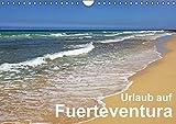 Urlaub auf Fuerteventura (Wandkalender 2016 DIN A4 quer): Eine fotografische Reise durch Fuerteventura (Monatskalender, 14 Seiten) (CALVENDO Orte)