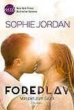 Foreplay - Vorspiel zum Glück (New York Times Bestseller Autoren: Romance)