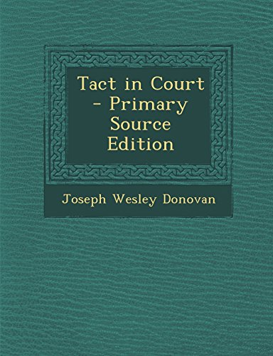 Tact in Court - Primary Source Edition