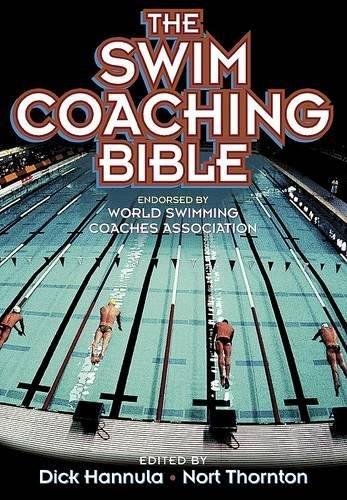 The Swim Coaching Bible (The Coaching Bible Series)