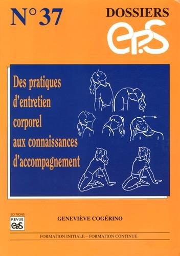 Des pratiques d'entretien corporel aux connaissances d'accompagnement par (Broché - Jan 1, 1998)