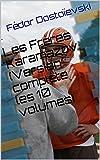 Les Frères Karamazov (Version complète les 10 volumes) - Format Kindle - 2,11 €