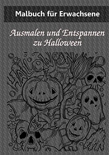 Malbuch für Erwachsene: Happy Halloween