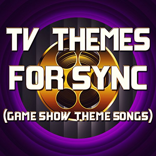 TV Themes for Sync (Game Show Theme Songs) (Game-show-songs)