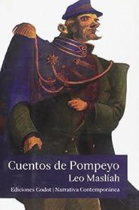 Cuentos De Pompeyo par Leo Maslíah