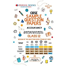 Oswaal CBSE Sample Question Papers Class 12 Accountancy (For March 2019 Exam)
