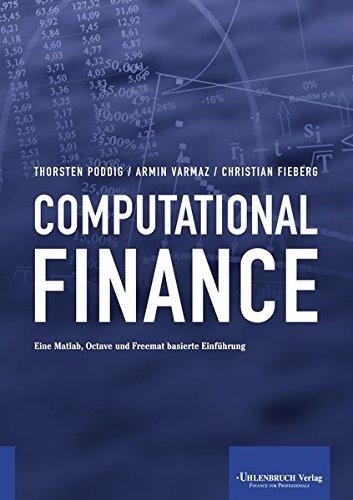 Download Computational Finance: Eine Matlab, Octave und
