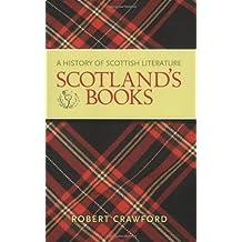Scotland's Books: A History of Scottish Literature