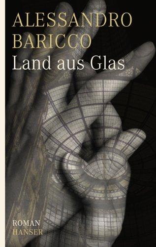 Buchseite und Rezensionen zu 'Land aus Glas: Roman' von Alessandro Baricco