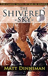 The Shivered Sky: A Novel of the War in Heaven