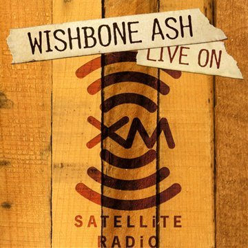 live-on-xm-satellite-radio-by-wishbone-ash