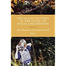 Visual Encounters in the Study of Rural Childhoods (English Edition)
