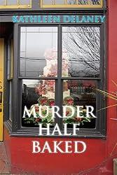 Murder Half Baked (Ellen McKenzie mysteries Book 4) (English Edition)