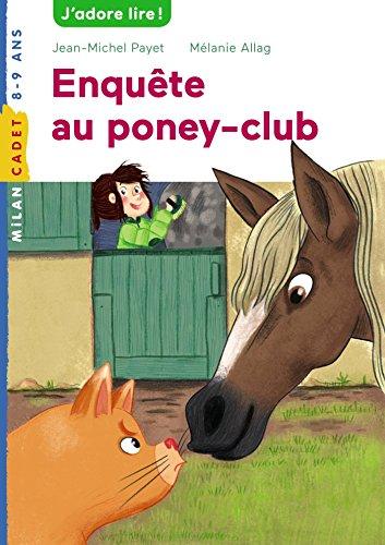 Les Enquêtes de Starlette et Watson  : Enquête au poney-club