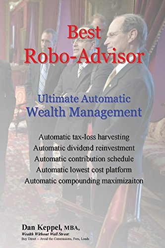 Best Robo-Advisor: Ultimate Automatic Wealth Management (English Edition)
