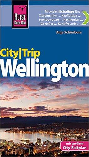 Reise Know-How CityTrip Wellington, Neuseeland: Reiseführer mit Faltplan und kostenloser Web-App