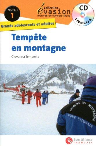 Evasión, Tempête en montagne, lectures en français facile, niveau 1, Grands adolescents et adultes (Evasion Lectures FranÇais) - 9788496597945 por Aa.Vv.