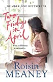 Two Fridays in April by Meaney, Roisin (August 6, 2015) Paperback