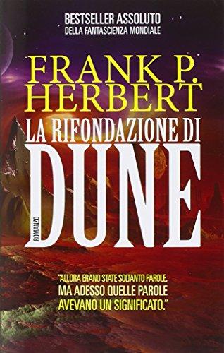 La rifondazione di Dune. Il ciclo di Dune