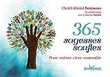 365 sagesses soufies pour vivre ensemble dans le monde actuel