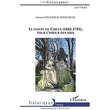Le comte de Caylus (1692-1765), pour l'amour des arts