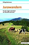 Jurawandern: VonderLägernbeiZürichzurRhoneklusbeiGenf (Naturpunkt)