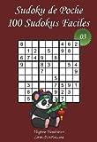 Sudoku de Poche - Niveau Facile - N°3: 100 Sudokus Faciles - à emporter partout - Format poche (A6 - 10.5 x 15 cm)