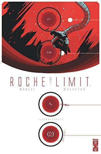 Roche Limit - Tome 01: Singularité