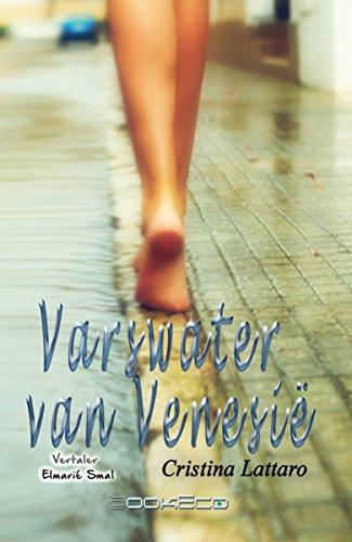 Varswater van Venesië (Afrikaans Edition) por cristina lattaro