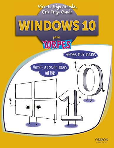Windows 10 por Vicente Trigo Aranda, Eric Trigo Conde