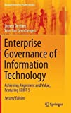 Enterprise Governance of Information Technology: Achieving Alignment and Value, Featuring COBIT 5 (Management for Professionals) 2nd 2015 edition by De Haes, Steven, Van Grembergen, Wim (2015) Hardcover