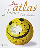 Mon atlas junior : La géographie du monde en plus de 2000 illustrations